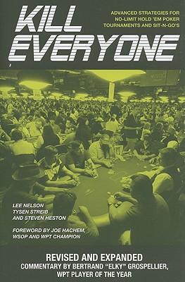 Kill Everyone By Nelson, Lee/ Streib, Tysen/ Heston, Steven/ Hachem, Joe (FRW)